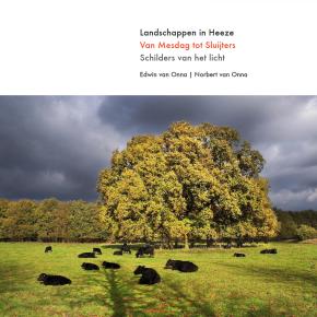 Landschappen in Heeze – Van Mesdag tot Sluijters – Schilders van hetlicht